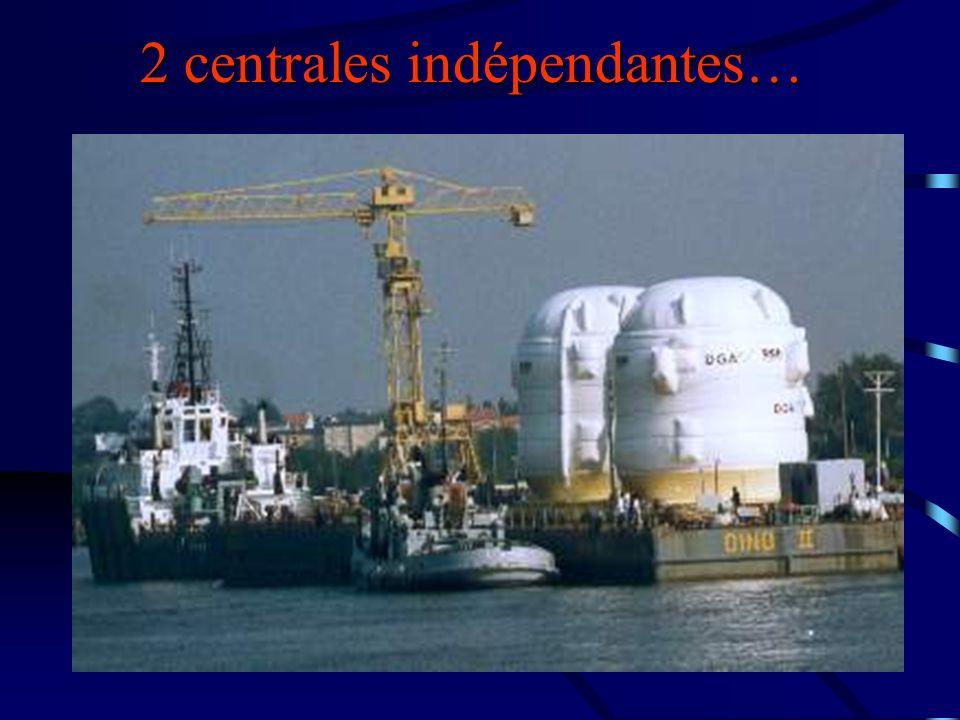 2 centrales indépendantes…