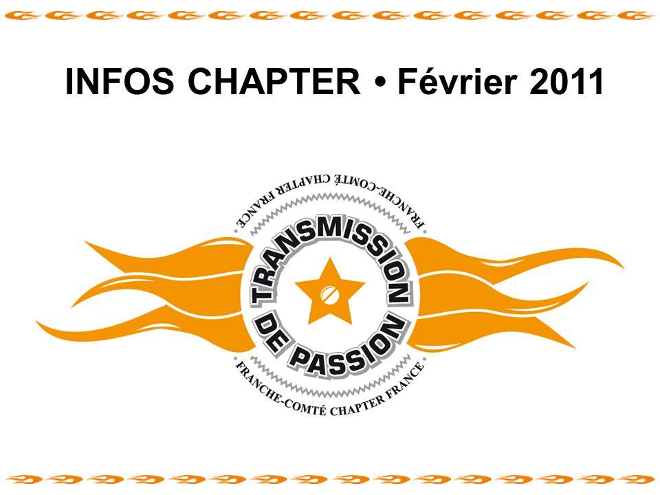 INFOS CHAPTER Février 2011 Franche-Comté Chapter France