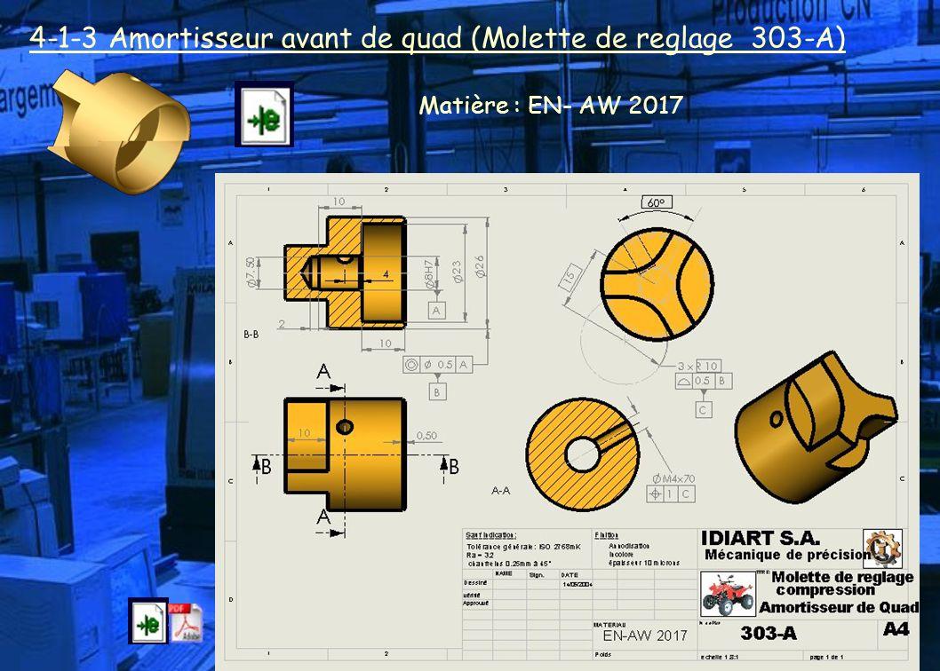 4-1-3 Amortisseur avant de quad (Molette de reglage 303-A) Matière : EN- AW 2017