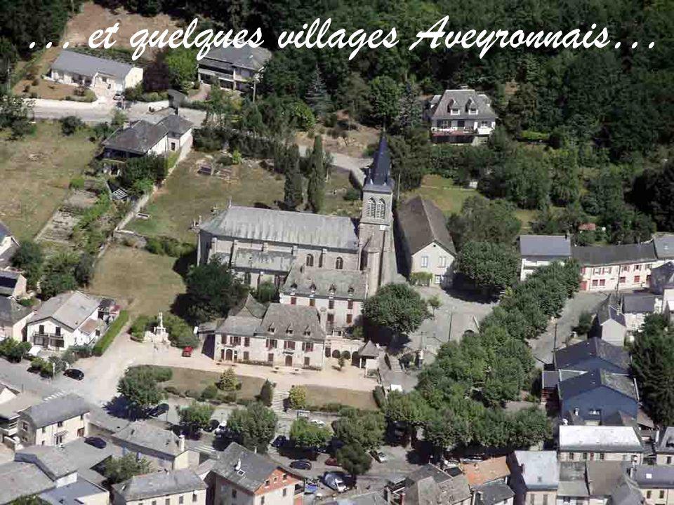 … et quelques villages Aveyronnais… … et quelques villages Aveyronnais…