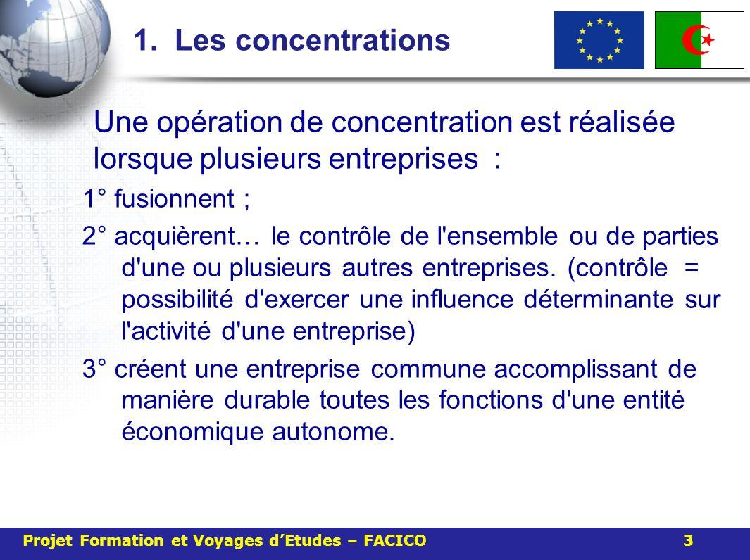 1. Les concentrations Une opération de concentration est réalisée lorsque plusieurs entreprises : 1° fusionnent ; 2° acquièrent… le contrôle de l'ense