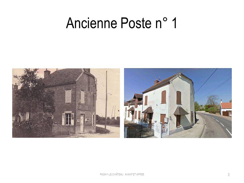 Ancienne Poste n° 2 PAGNY-LE-CHÂTEAU : AVANT ET APRES 14