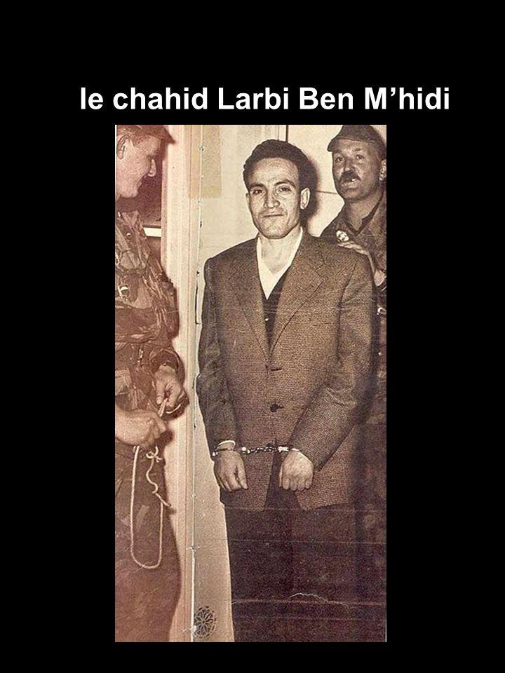 le chahid Larbi Ben Mhidi