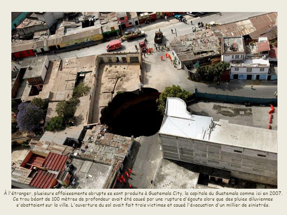 Un trou géant de 100 mètres de profondeur se forme à Guatemala City en février 2007. Il est été causé par une rupture d'égouts alors que des pluies di