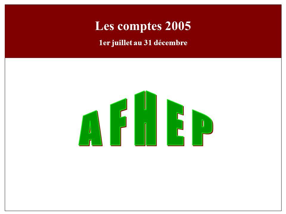 Les comptes 2005 1er juillet au 31 décembre