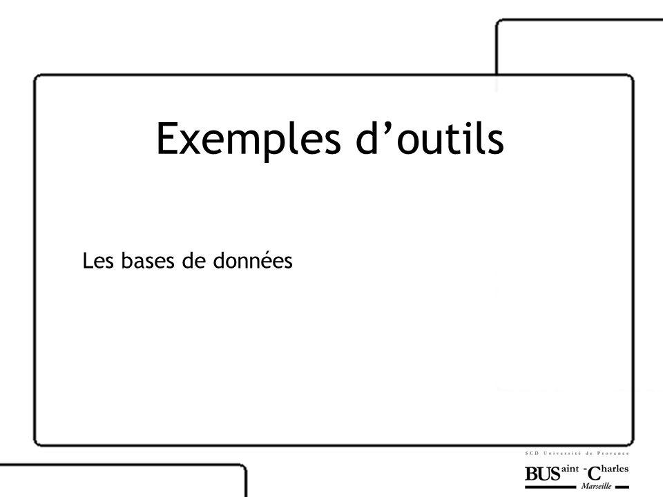 Exemples doutils Les bases de données