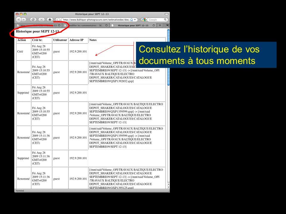 Consultez lhistorique de vos documents à tous moments