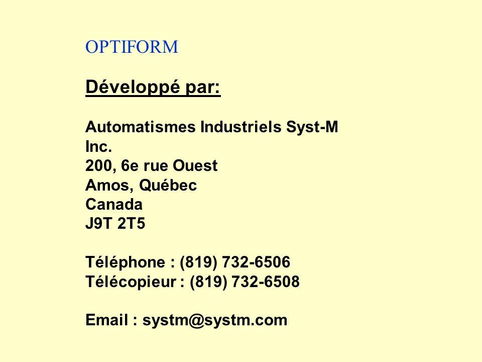 Développé par: Automatismes Industriels Syst-M Inc. 200, 6e rue Ouest Amos, Québec Canada J9T 2T5 Téléphone : (819) 732-6506 Télécopieur : (819) 732-6