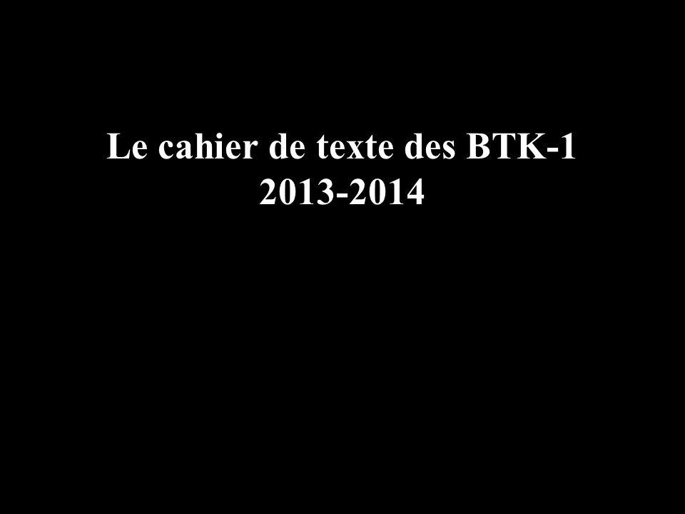 Le cahier de texte des BTK-1 2013-2014