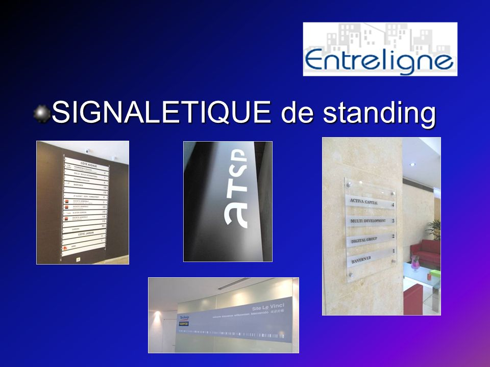 SIGNALETIQUE de standing