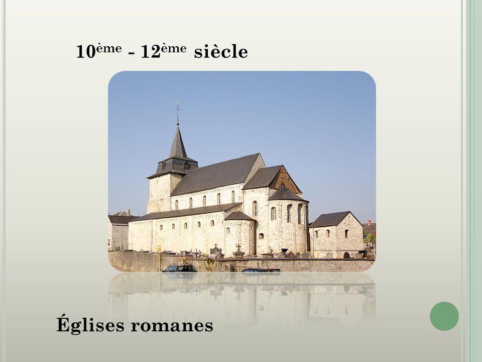 10 ème - 12 ème siècle Églises romanes