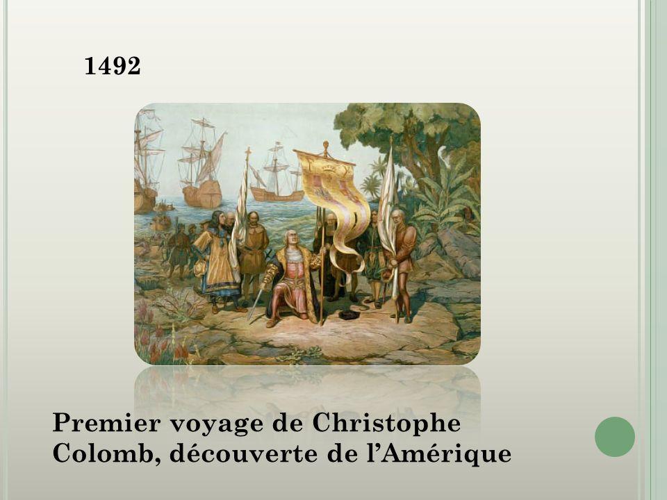 1492 Premier voyage de Christophe Colomb, découverte de lAmérique