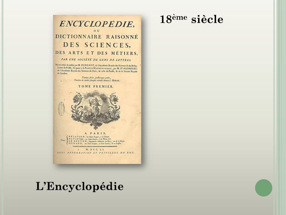 18 ème siècle LEncyclopédie