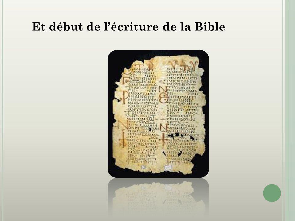 Et début de lécriture de la Bible