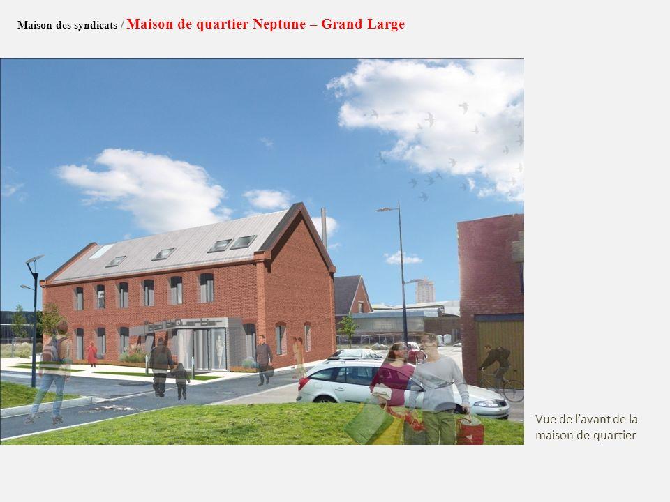 Maison des syndicats / Maison de quartier Neptune – Grand Large Plan Rez-de-chaussée