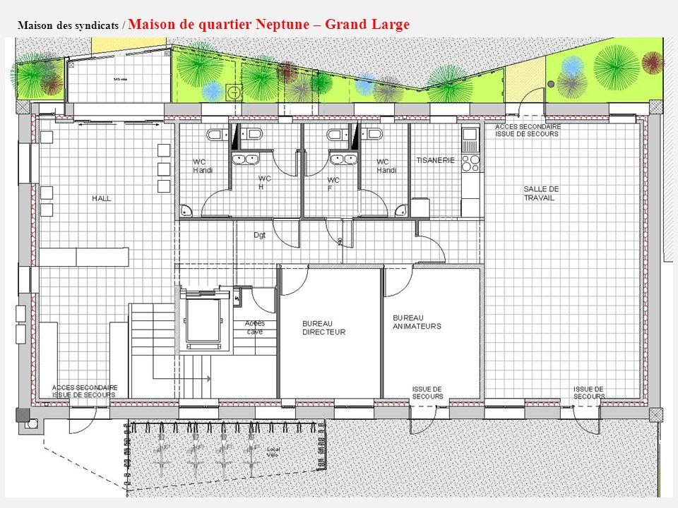 Maison des syndicats / Maison de quartier Neptune – Grand Large Plan R+1