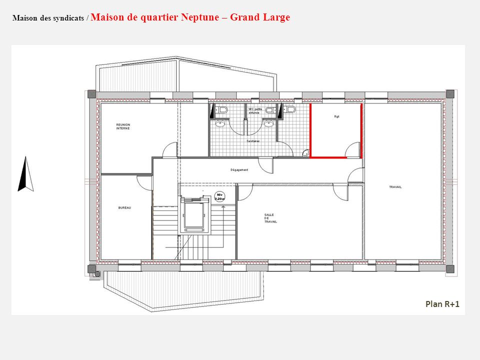 Maison des syndicats / Maison de quartier Neptune – Grand Large Plan R+1
