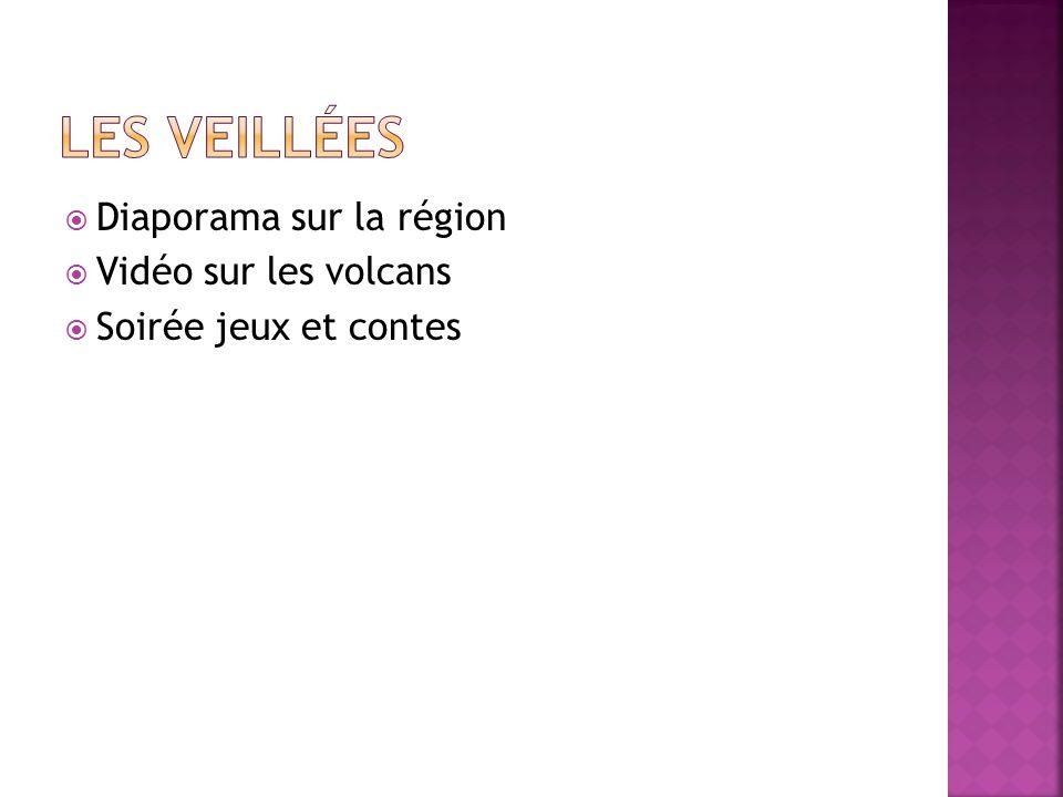 Diaporama sur la région Vidéo sur les volcans Soirée jeux et contes