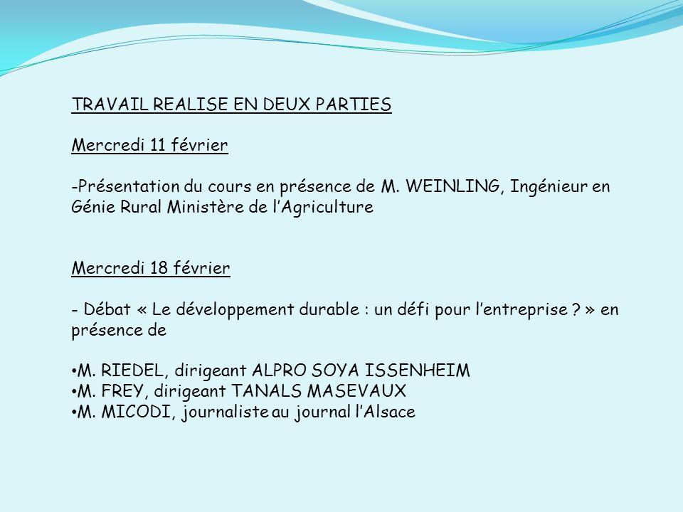 TRAVAIL REALISE EN DEUX PARTIES Mercredi 11 février -Présentation du cours en présence de M.