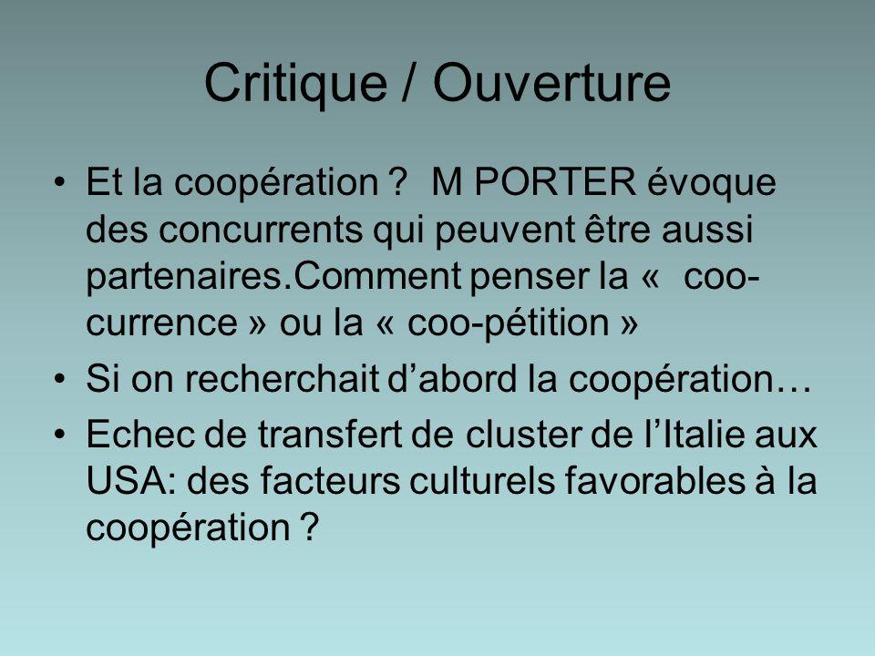 Critique / Ouverture Et la coopération .