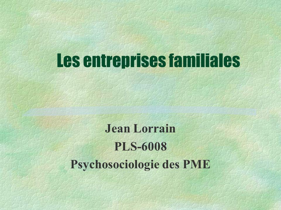 Les entreprises familiales Jean Lorrain PLS-6008 Psychosociologie des PME
