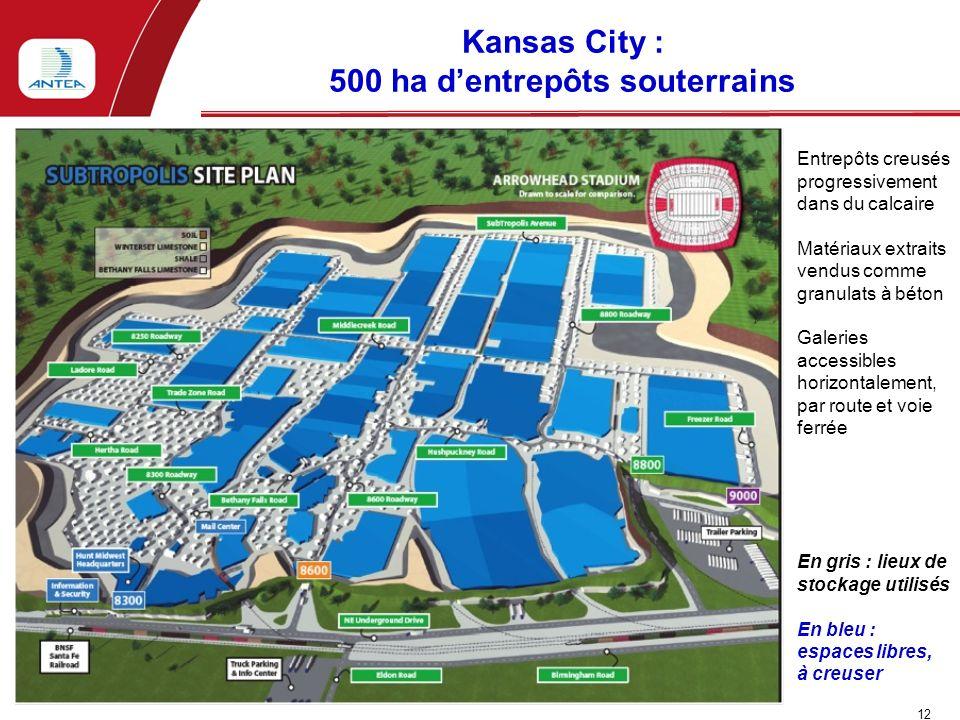 Kansas City : 500 ha dentrepôts souterrains 12 J. PIRAUD - Intertunnel - Turin - 10/06/10 Entrepôts creusés progressivement dans du calcaire Matériaux