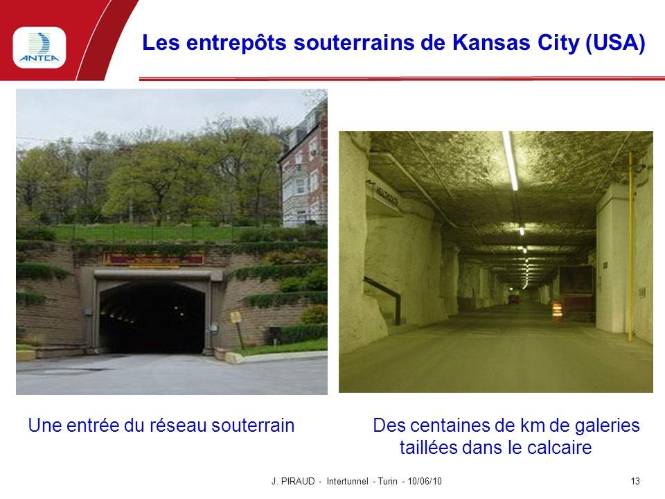 Les entrepôts souterrains de Kansas City (USA) J. PIRAUD - Intertunnel - Turin - 10/06/10 13 Une entrée du réseau souterrain Des centaines de km de ga