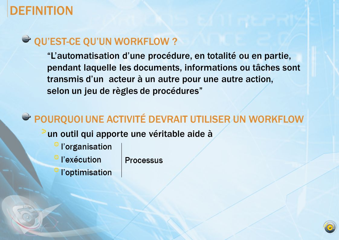 DEFINITION QUEST-CE QUUN WORKFLOW .