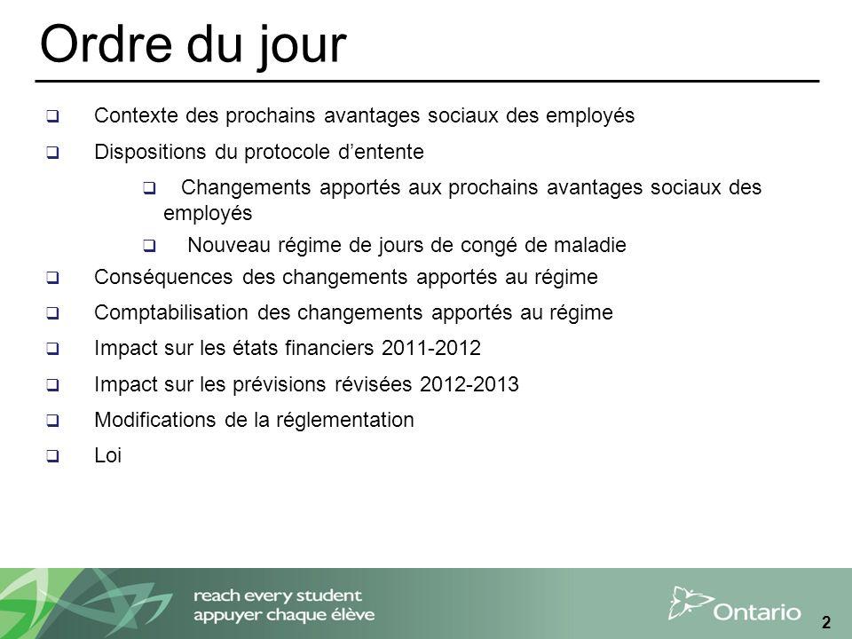 Changements importantes aux formulaires des prévisions révisées 2012-2013 Tableau 5 - Excédent/(déficit) accumulé Les avantages sociaux futurs sont déclarés dans trois catégories.