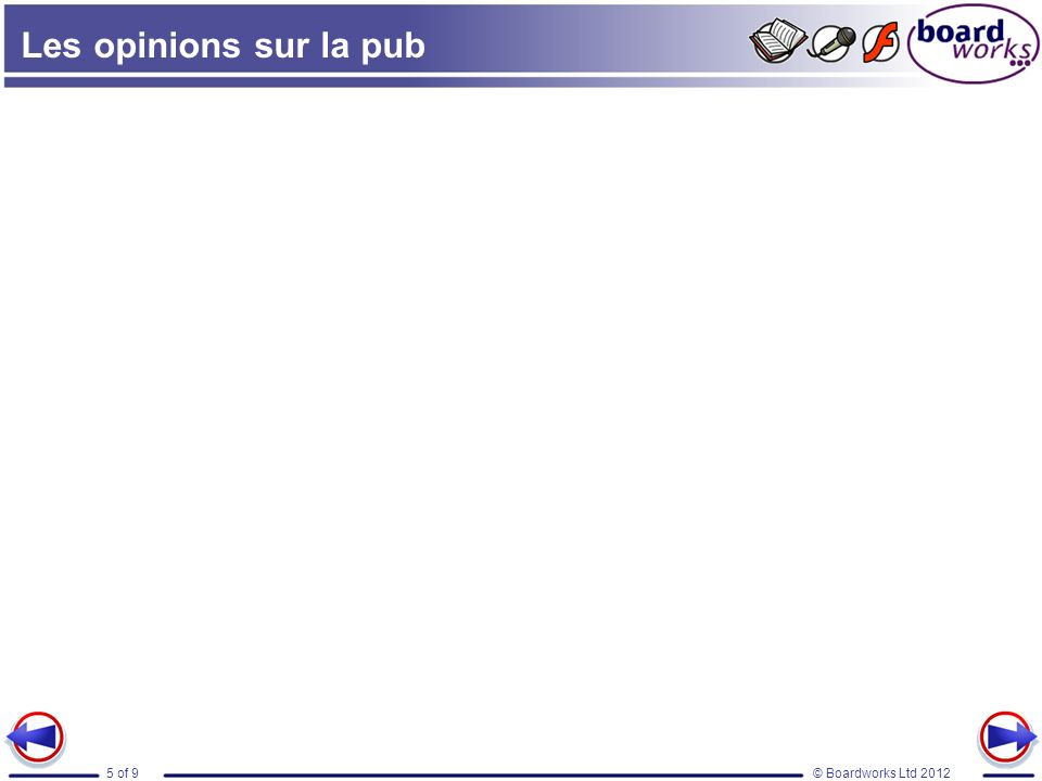 © Boardworks Ltd 20125 of 9 Les opinions sur la pub