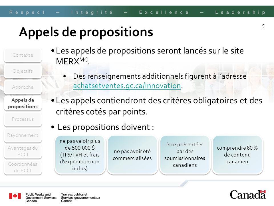 5 Appels de propositions Les appels de propositions seront lancés sur le site MERX MC.