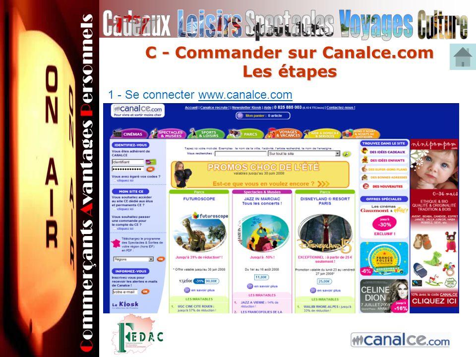 Commerçants Avantages Personnels C - Commander sur Canalce.com Les étapes 1 - Se connecter www.canalce.com