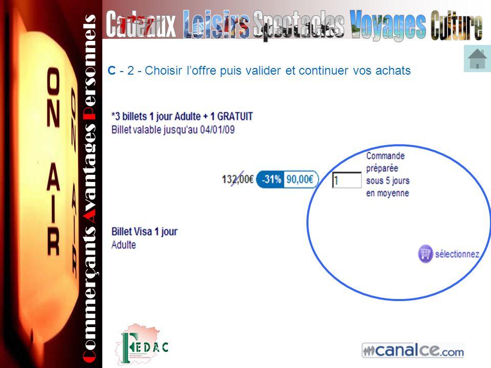 Commerçants Avantages Personnels C - 2 - Choisir loffre puis valider et continuer vos achats