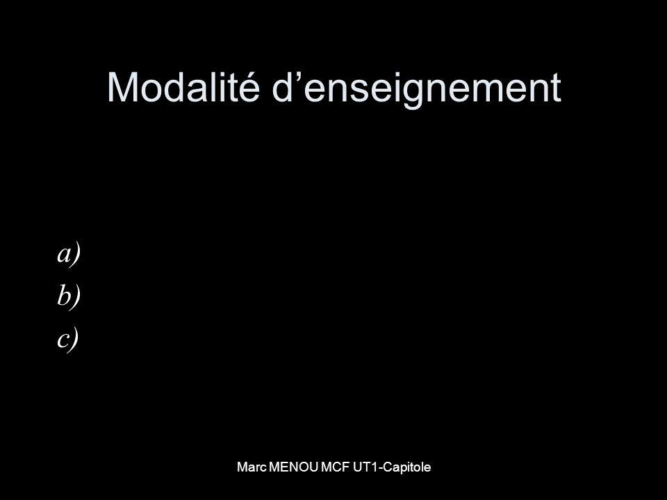 Marc MENOU MCF UT1-Capitole Modalité denseignement a) b) c)