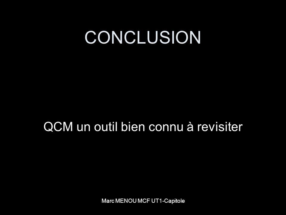 Marc MENOU MCF UT1-Capitole CONCLUSION QCM un outil bien connu à revisiter