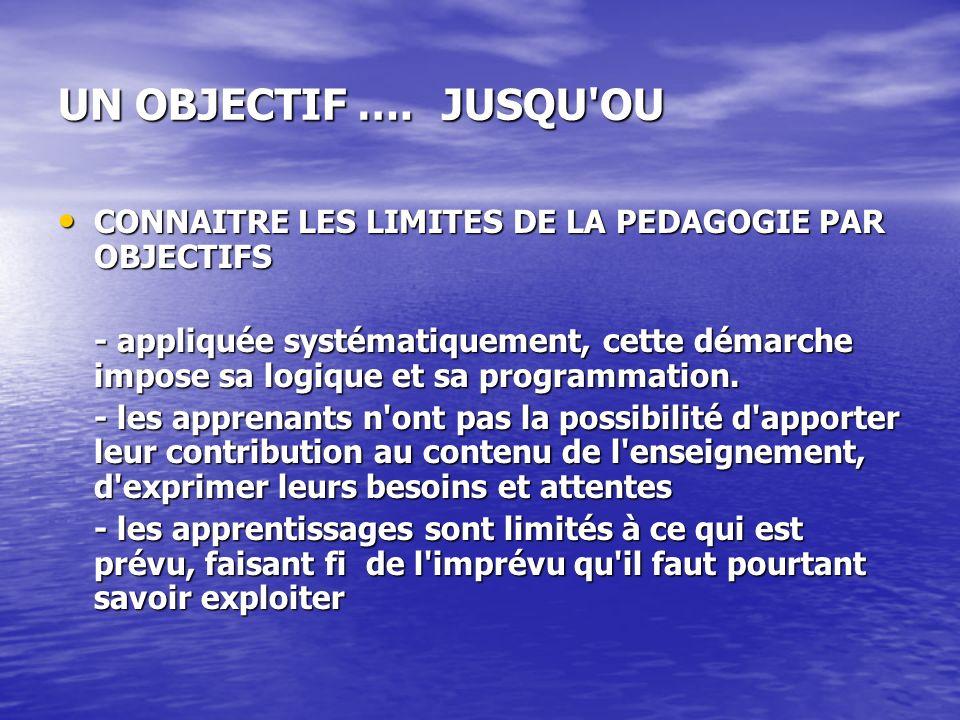 UN OBJECTIF ….