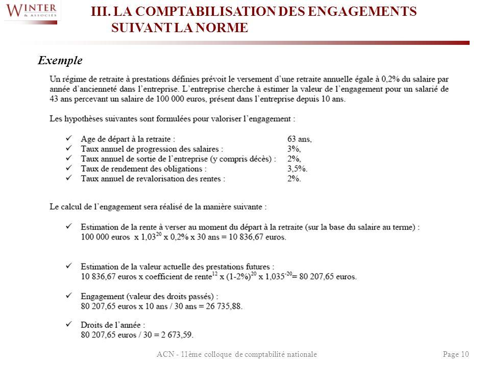 ACN - 11ème colloque de comptabilité nationalePage 10 III. LA COMPTABILISATION DES ENGAGEMENTS SUIVANT LA NORME Exemple