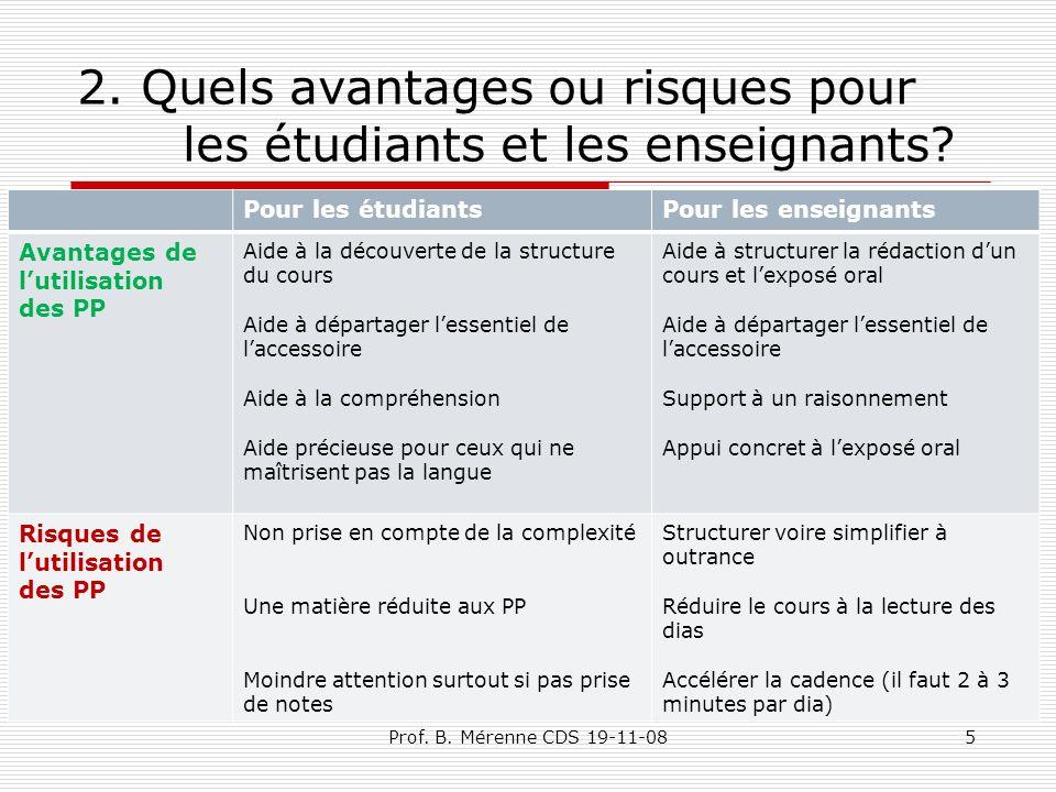 2. Quels avantages ou risques pour les étudiants et les enseignants.