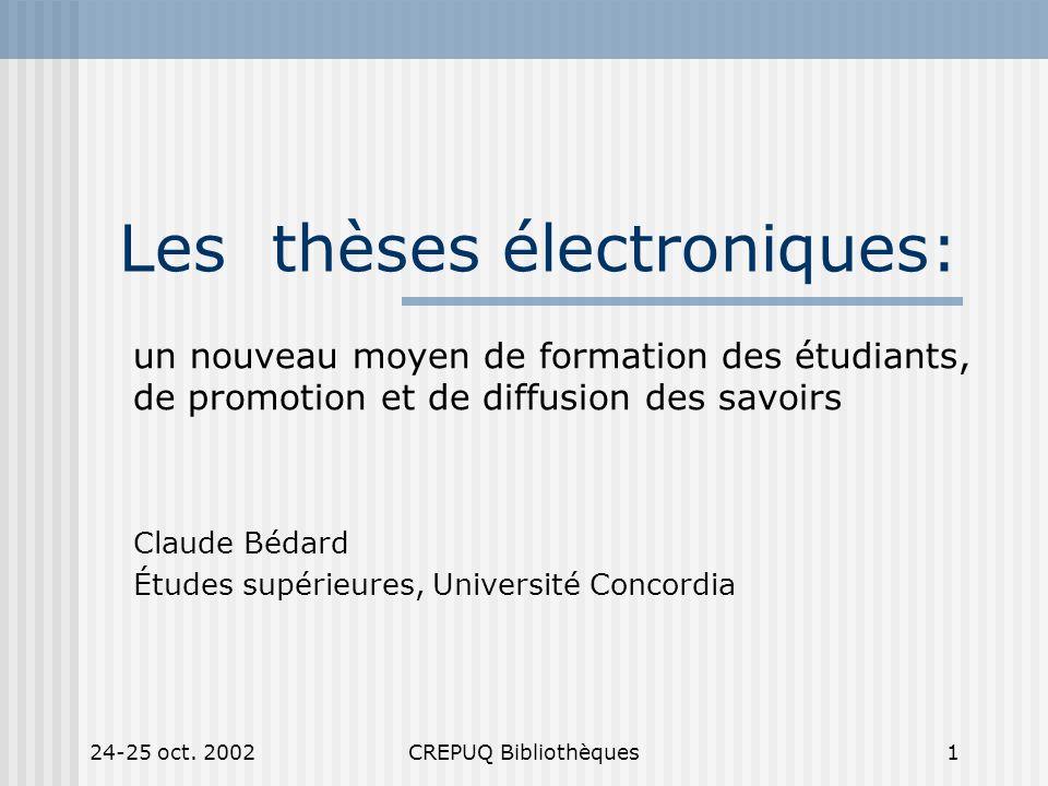 24-25 oct.2002CREPUQ Bibliothèques2 Plan 1. Contexte 2.
