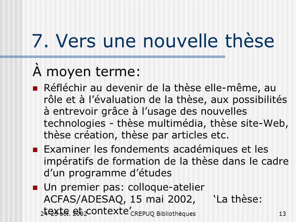 24-25 oct. 2002CREPUQ Bibliothèques13 7.