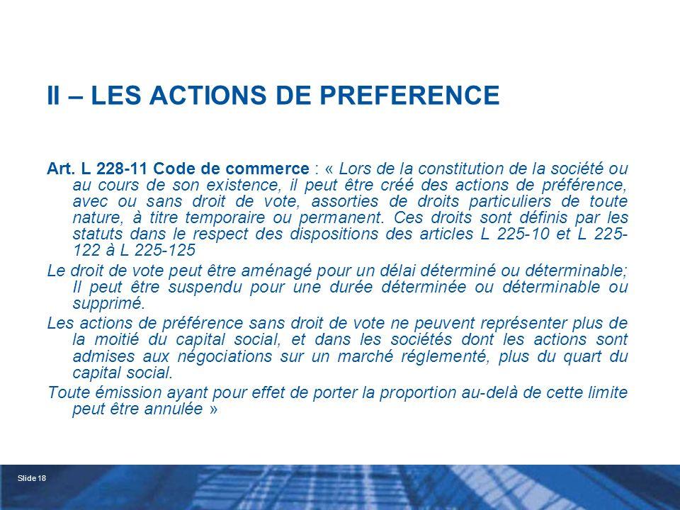 Slide 19 A - Les actions de préférence conférant des droits chez lémettrice B - Les actions de préférence conférant des droits dans une autre entité du groupe C - La fin des actions de préférence