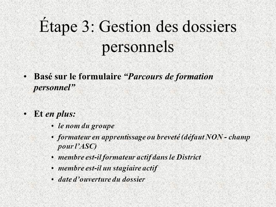 Étape 3: Gestion des dossiers personnels