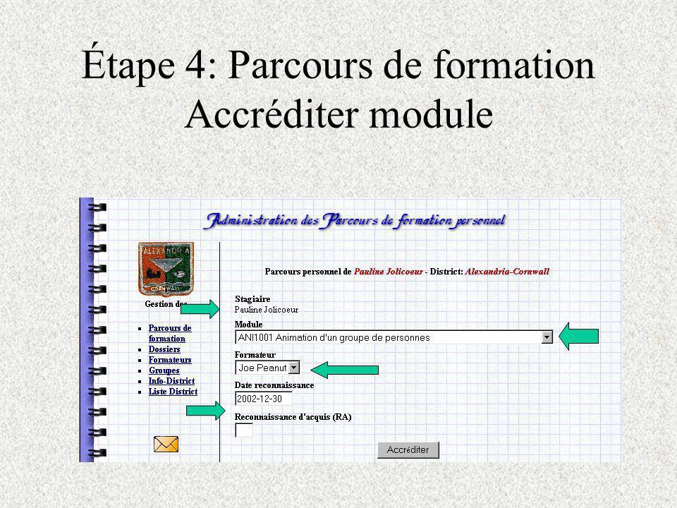 Étape 4: Parcours de formation Accréditer module