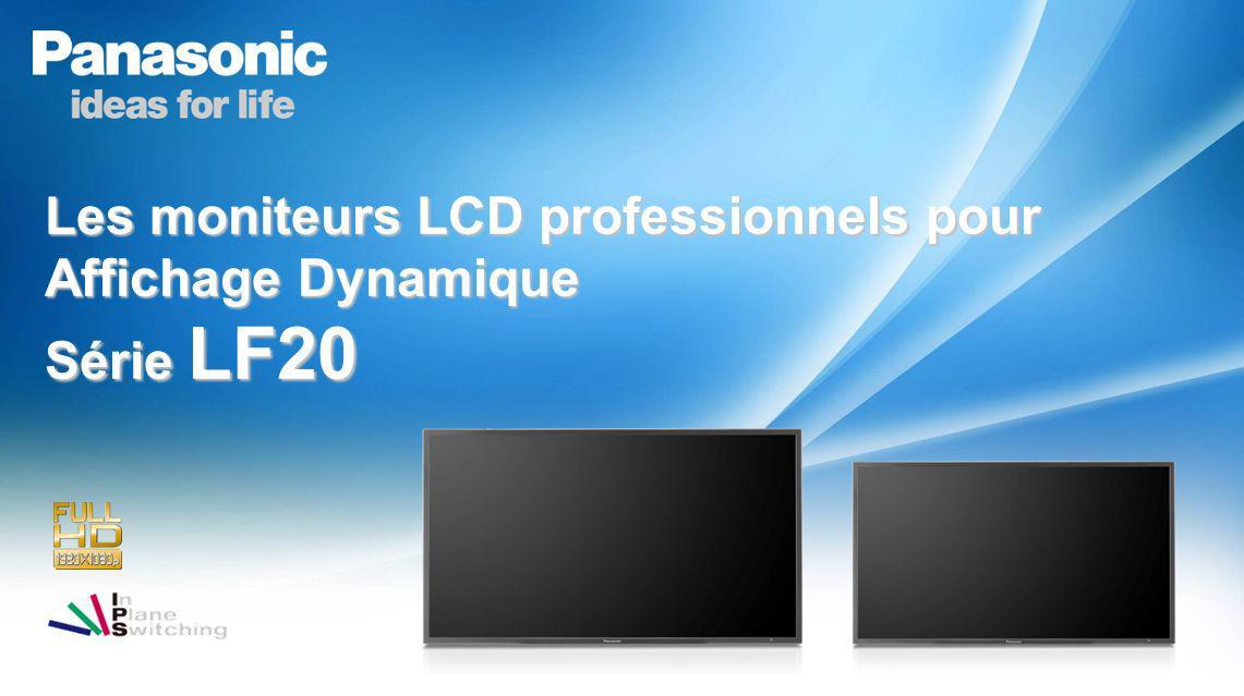 2 Affichage lumineux Design fin, Poids léger Conçus pour un usage professionnel Gamme & Concept 2010 Les moniteurs LCD professionnels lumineux pour Affichage Dynamique 1 2 3 TH-42LF20 TH-47LF20