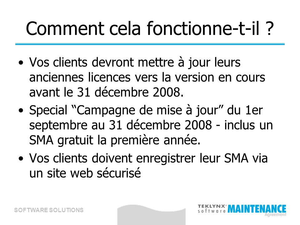 SOFTWARE SOLUTIONS Comment cela fonctionne-t-il .