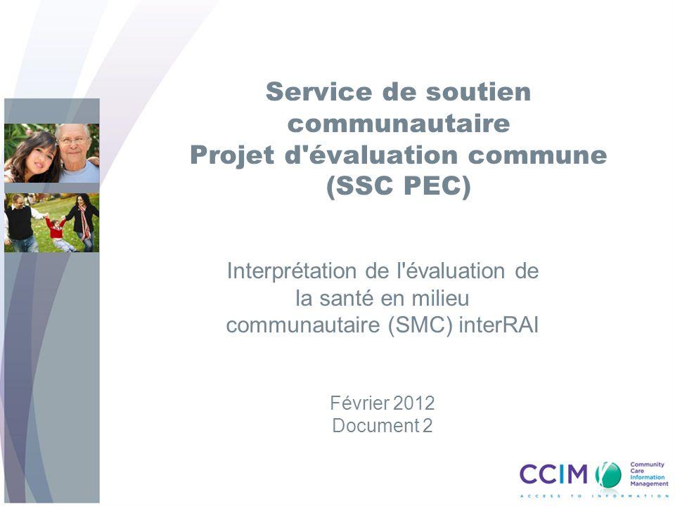 12 SMC interRAI Instrument d évaluation principal SMC Supplément fonctionnel 12