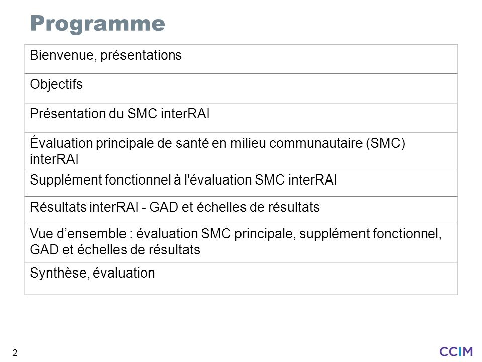 3 Veuillez vous présenter –Votre nom –Votre FSS –Votre rôle Commentaires ou questions concernant la SMC Présentation des participants