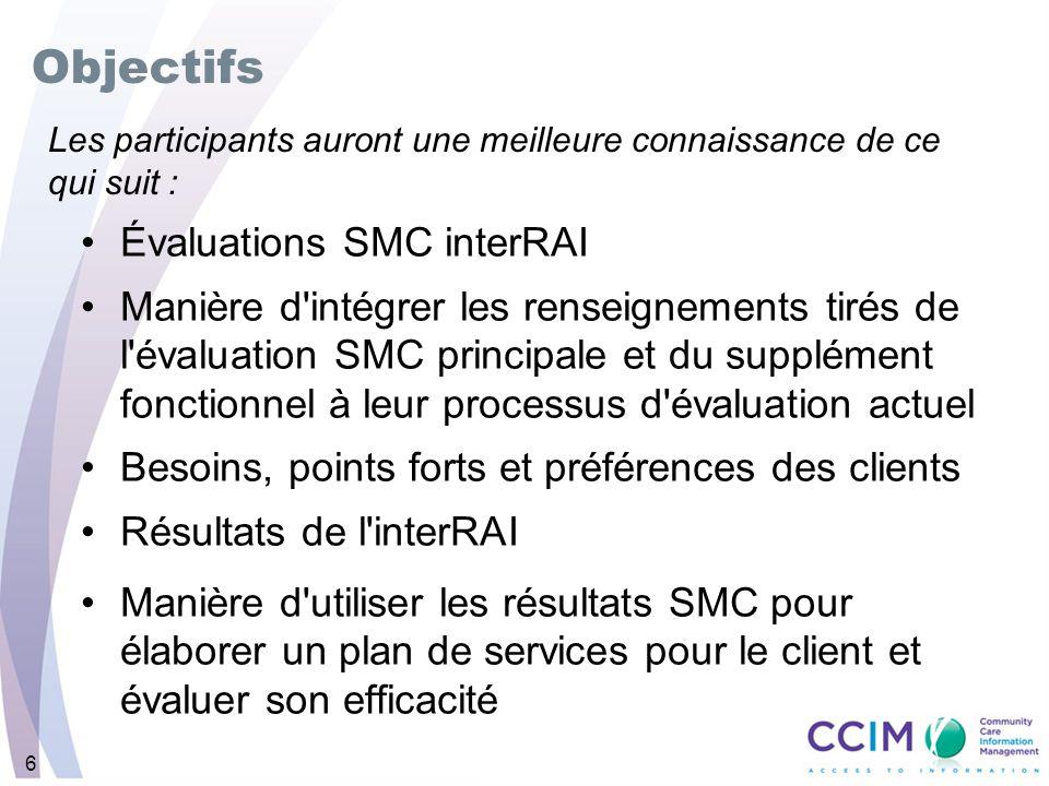 17 Évaluation principale SMC - SECTION G : CAPACITÉS FONCTIONNELLES SMC principale non remplie vs SMC principale remplie pour M.