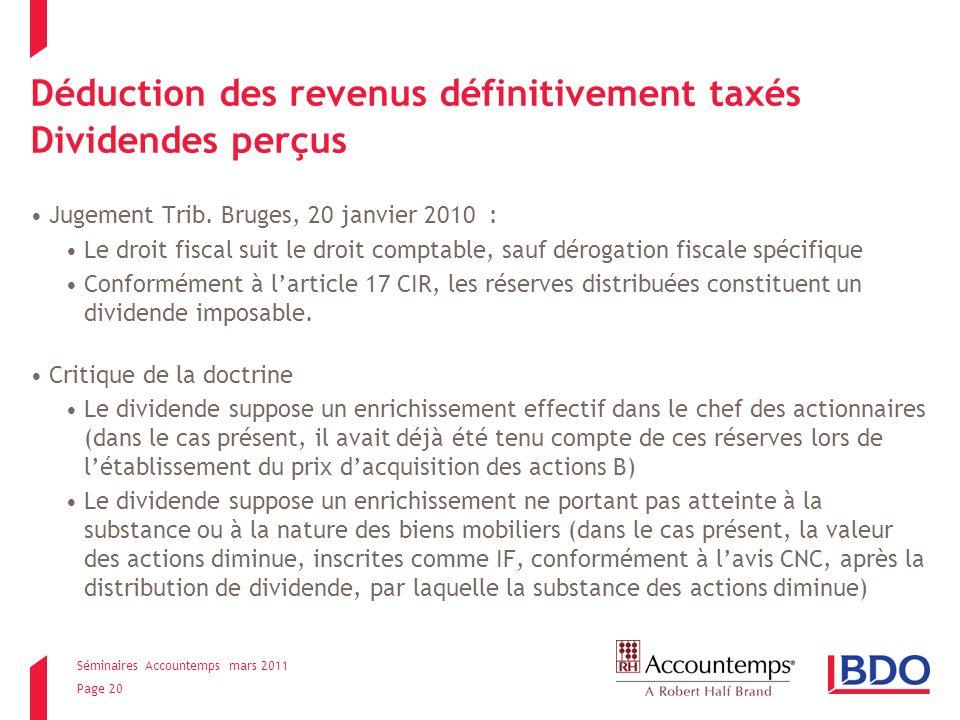 Séminaires Accountemps mars 2011 Page 20 Déduction des revenus définitivement taxés Dividendes perçus Jugement Trib.