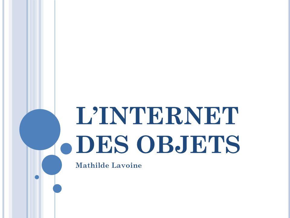 LINTERNET DES OBJETS Mathilde Lavoine